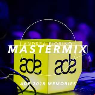 Andrea Fiorino Mastermix #582 (ADE 2018 memories)