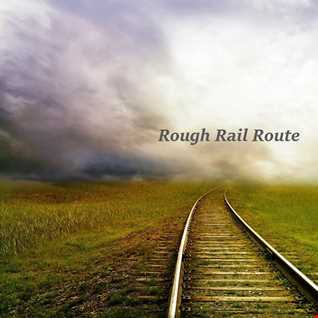 Rough Rail Route