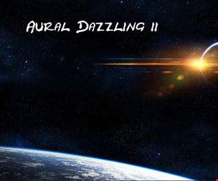 Aural Dazzling 11