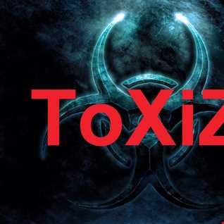 ToXiZ - Intoxiznated 180BPM