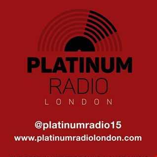 Platinum Radio London NMM Show 6th May 2017