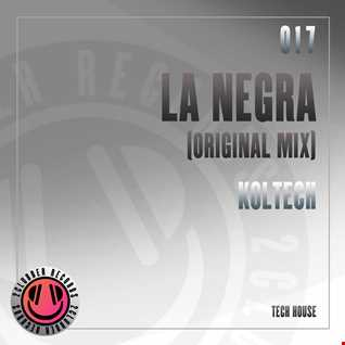 Koltech - La Negra (Original Mix) // 2CLUBBERS RECORDS