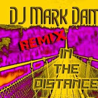DJ Mark Damien   In the Distance Remix 130 BPM