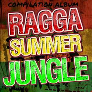 DJ STP RAGGA SUMMER JUNGLE 2018 (FREE ALBUM)