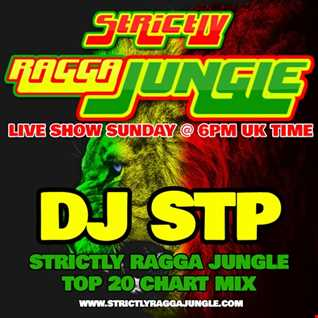 LIVE TOP 20 RAGGA JUNGLE CHART MIX AUGUST 2018 MIXED BY DJ STP