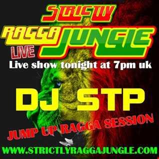 LIVE DJ STP RAGGA JUMPUP SESSION (AUGUST 2018) www.strictlyraggajungle.com