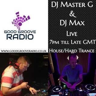 DJ Master G & DJ Max   Good Groove Radio Live Set 02 11 19