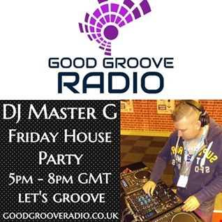 DJ Master G   Good Groove Radio Live Set 03 01 20