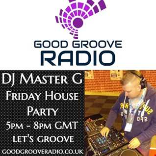 DJ Master G   Good Groove Radio Set 11 10 19