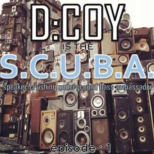 D:COY is the S.C.U.B.A. - EP: 1