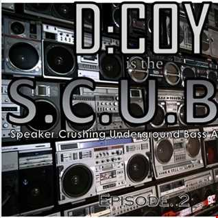 D:COY is the S.C.U.B.A. - Episode: 2