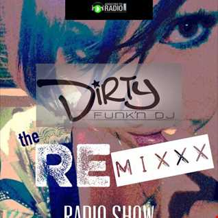 DiRTY'S RE-MiXXX RADIO SHOW #1 Strictly Dance Radio