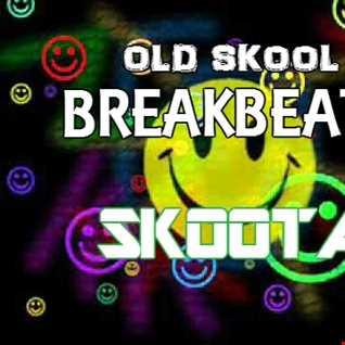 OLD SKOOL BREAKBEATS