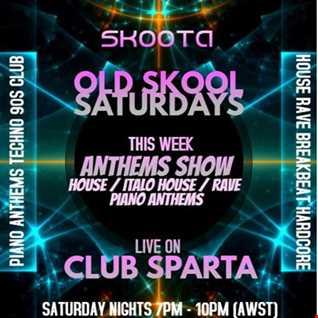 SKOOTA   OLD SKOOL SATURDAYS LIVE ON SPARTA FM 18.04.2020