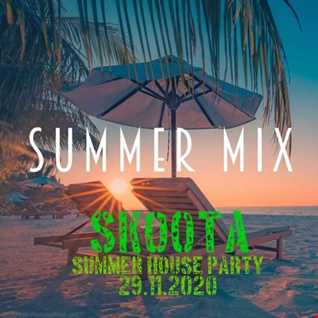 SKOOTA   SUMMER HOUSE PARTY 2020 29.11.2020 DROPS