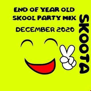 SKOOTA   END OF YEAR OLD SKOOL PARTY MIX 2020