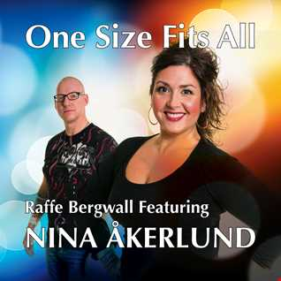 Raffe Bergwall Featuring Nina Åkerlund   One Size Fits All [Extended Version]