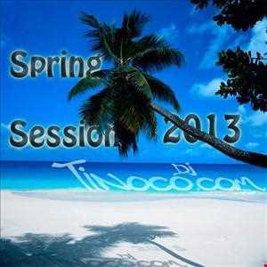 Tinoco Dj - Spring Session 2013