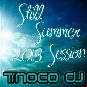 Tinoco Dj - Still Summer 2013