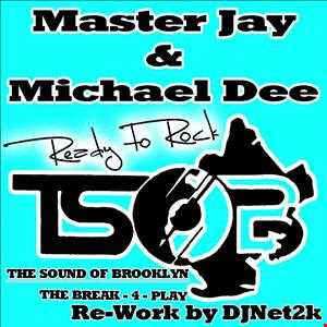 Master Jay & Michael Dee   Are You Ready (TSOB - Re Work)