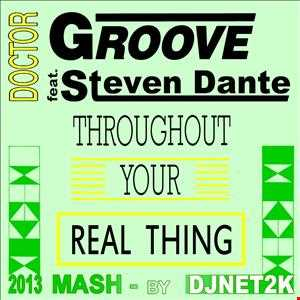 Dr.Groove feat. Steven Dante - Throughout The Real Thing