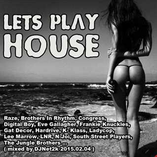 2015.02.04 Lets Play House