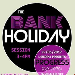 The Bank Holiday Session on Lazer FM 29/05/17