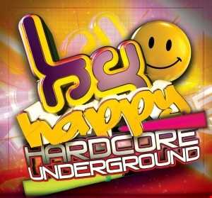 Happy Hardcore Underground Mix