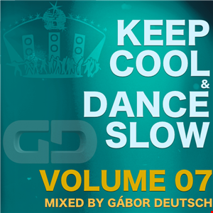 KeepCool&DanceSlow vol07 (mixed by Gabor Deutsch)