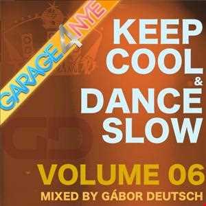 Keep Cool & Dance Slow vol 06-Garage Special 4 NYE2014
