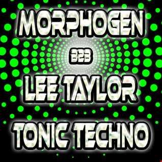 Morphogen & Lee Techno T Taylor   Tonic Techno 11 03 2016