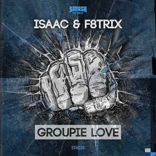 Isaac & F8trix - Groupie Love [Hardbass Radio Edit]