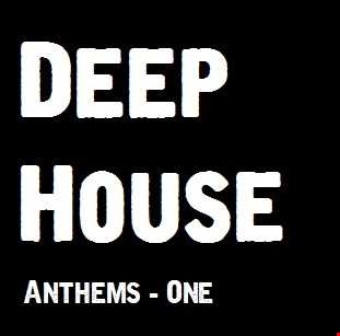 Deep House Anthems 2015 - One