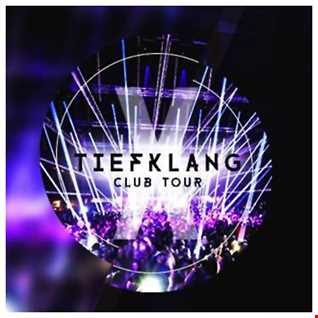 Tiefklang Club Tour @ X-Herford