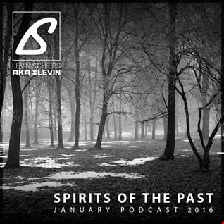Spirits of the Past (January Podcast 2016)