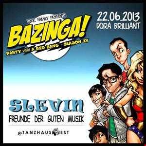 Bazinga! Season IV (Tanzhaus West, Frankfurt)