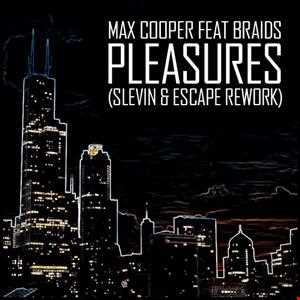 Max Cooper feat BRAIDS - Pleasures (Slevin & escape Rework)