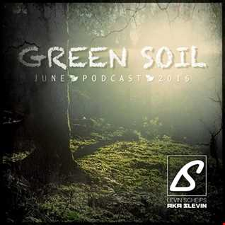 Green Soil (June Podcast 2016)