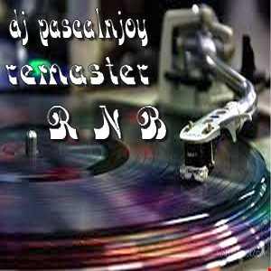 dj pascalnjoy remastered R N B