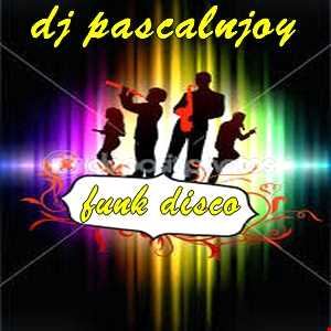 dj pascalnjoy Maxi funk disco