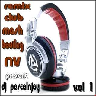 dj pascalnjoy Numark NV bpm 128 remix bootelg mash