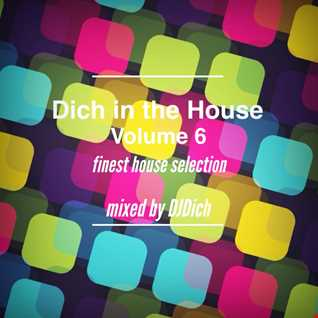 Dich in the House Volume 6