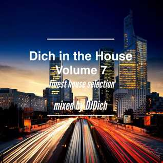 Dich in the House Volume 7
