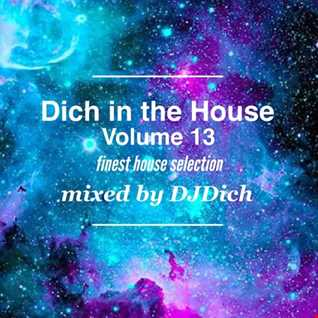 Dich in the House Volume 13