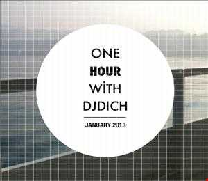 One Hour with DJDich January 2013