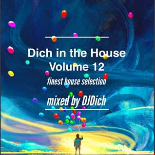 Dich in the House Volume 12