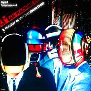 #2 - Man Machine - A Daft Punk vs Kraftwerk Soundclash