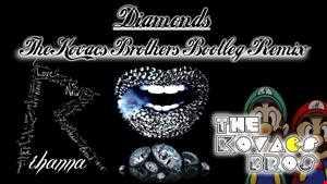 Rihanna - Diamonds (The Kovacs Brothers Extended Bootleg Remix)