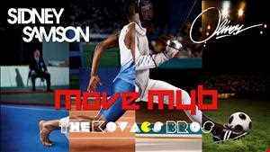 Sidney Samson, Oliver   Move MYB (The Kovacs Brothers Mashup Remix)