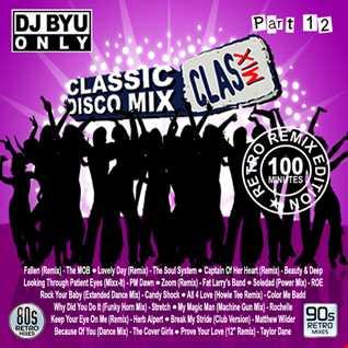 """CLASMIX Part 12 """"Retro Remixes"""""""